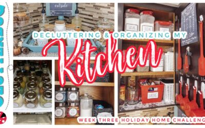 Declutter and Organize the Kitchen – Week Three Holiday Home Challenge