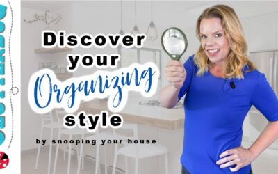 Determine your Organizing Style (by snooping your house)!