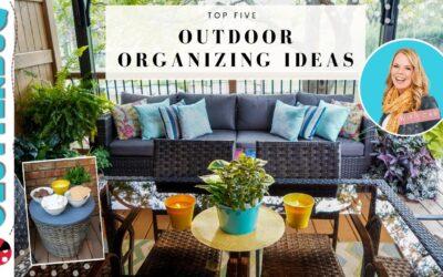 5 Outdoor Organizing Ideas