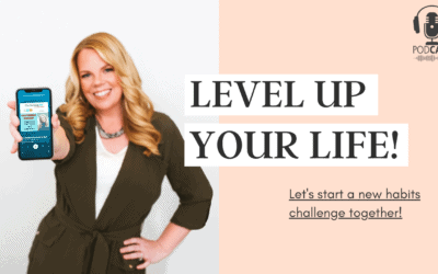 LEVEL UP your Life – New Habits Challenge