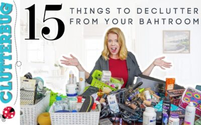 15 Things to Declutter from Your Bathroom – Week Two Declutter Bootcamp